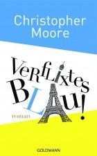 Verflixtes Blau von Christopher Moore