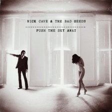 Nick Cave & The Bad Seeds Push The Sky Away New Albun Pretty good!