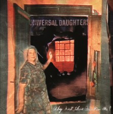 Universal_Daughters_-_Why_Hast_Thou_Forsaken_Me_01