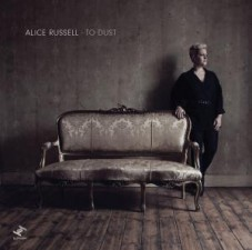 Alice Russel New Album - To Dust